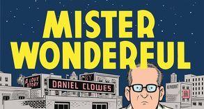 Mister Wonderful von Anders,  Heinrich, Clowes,  Daniel