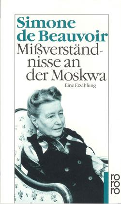 Mißverständnisse an der Moskwa von Beauvoir,  Simone de, Klein,  Judith