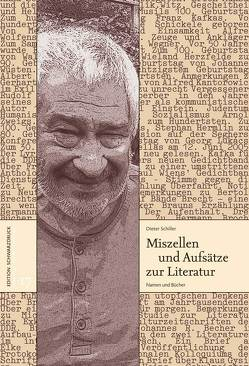 Miszellen und Aufsätze zur Literatur von Schiller,  Dieter