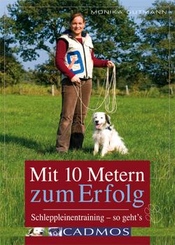 Mit 10 Metern zum Erfolg von Gutmann,  Monika