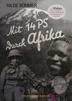Mit 14 PS durch Afrika von Böhmer,  Hilde