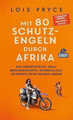 Mit 80 Schutzengeln durch Afrika von Fülle,  Anja, Mermod,  Jérôme, Pryce,  Lois