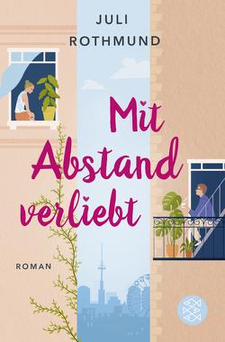 Mit Abstand verliebt von Rothmund,  Juli