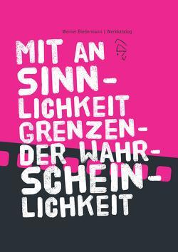 Mit an Sinnlichkeit grenzender Wahrscheinlichkeit von Biedermann,  Werner, Klinger,  Joachim, Nake,  Frieder, Ruf,  Wolfgang J