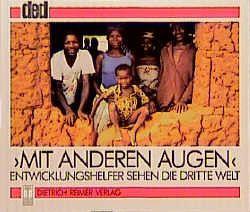 Mit anderen Augen von Braun,  Annette, Erl,  Willi, Pallmann,  Hans D, Wolf,  Siegfried