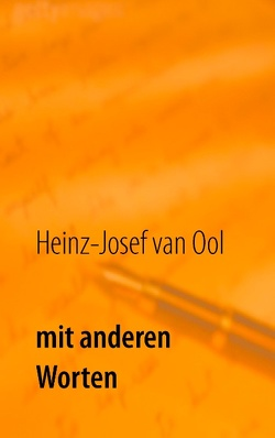 Mit anderen Worten von Ool,  Heinz-Josef van