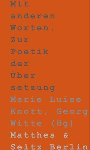 Mit anderen Worten. von Knott,  Marie Luise, Witte,  Georg