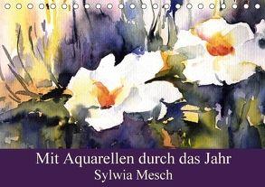 Mit Aquarellen durch das Jahr (Tischkalender 2018 DIN A5 quer) von Mesch,  Sylwia