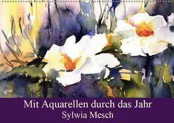 Mit Aquarellen durch das Jahr (Wandkalender 2019 DIN A2 quer) von Mesch,  Sylwia