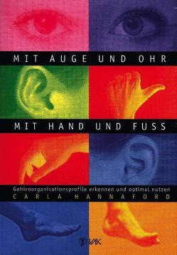 Mit Auge und Ohr, mit Hand und Fuß von Hannaford,  Carla, Lippmann,  Elisabeth