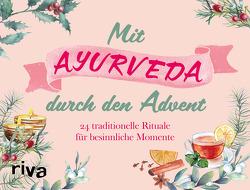 Mit Ayurveda durch den Advent von Krüger,  Laura