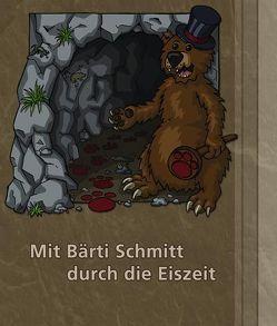 Mit Bärti Schmitt durch die Eiszeit von Schmitt,  Alan