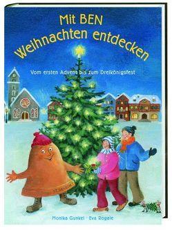 Mit Ben Weihnachten entdecken von Gunkel,  Monika, Rogale,  Eva