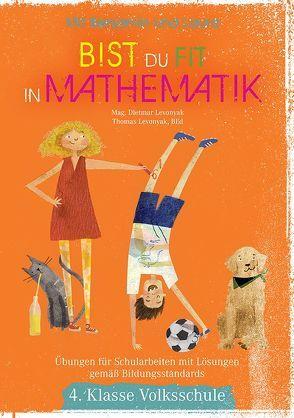 Mit Benjamin und Laura bist du fit in Mathematik von Levonyak,  Dietmar, Levonyak,  Thomas, Mooslechner,  Beni, Prieler,  Nanna