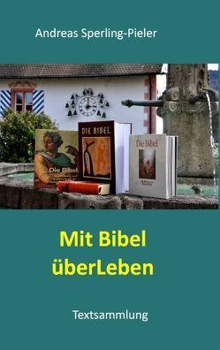 Mit Bibel überLeben von Sperling-Pieler,  Andreas