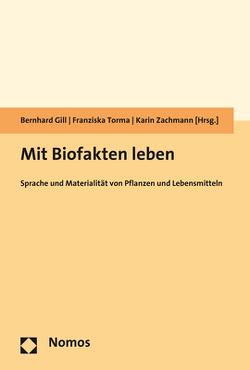 Mit Biofakten leben von Gill,  Bernhard, Torma,  Franziska, Zachmann,  Karin