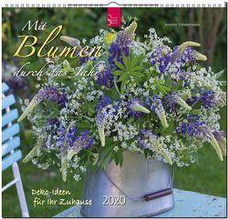 Mit Blumen durch das Jahr – Deko-Ideen für Ihr Zuhause von Timmermann,  Annette