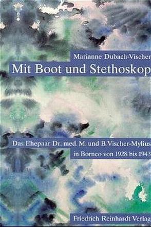 Mit Boot und Stetoskop von Dubach-Vischer,  Marianne