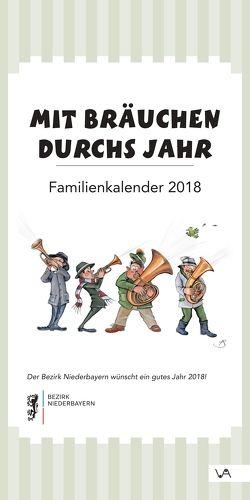 Mit Bräuchen durchs Jahr von Bezirk Niederbayern