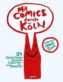 Mit Comics durch Köln von Leowald,  Leo