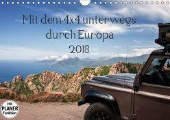 Mit dem 4×4 durch Europa (Wandkalender 2018 DIN A4 quer) von und Holger Karius,  Kirsten
