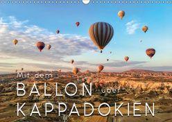 Mit dem Ballon über Kappadokien (Wandkalender 2018 DIN A3 quer) von Roder,  Peter