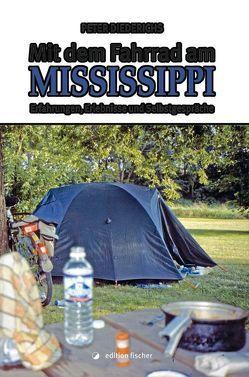 Mit dem Fahrrad am Mississippi von Diederichs,  Peter
