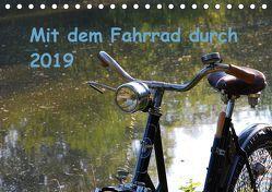 Mit dem Fahrrad durch 2019 (Tischkalender 2019 DIN A5 quer) von Herms,  Dirk