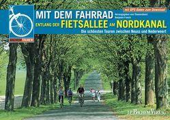 Mit dem Fahrrad entlang der Fietsallee am Nordkanal von Schnell,  Fritz, Themendienst