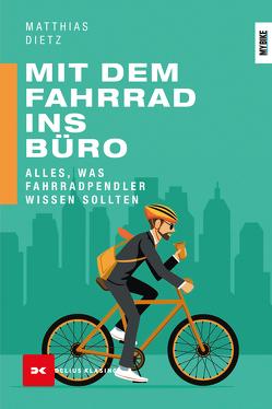 Mit dem Fahrrad ins Büro von Dietz,  Matthias