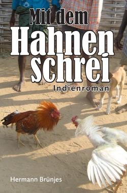 Mit dem Hahnenschrei von Brünjes,  Hermann