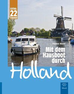 Mit dem Hausboot durch Holland von Böckl,  Harald