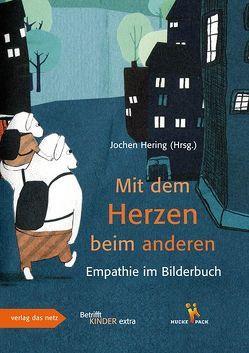 Mit dem Herzen beim anderen von Hering,  Jochen