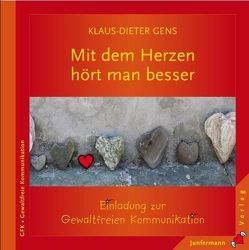 Mit dem Herzen hört man besser von Gens,  Klaus-Dieter