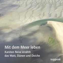 Mit dem Meer leben von Reise,  Karsten, Sander,  Klaus