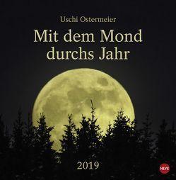 Mit dem Mond durchs Jahr – Kalender 2019 von Heye, Ostermeier,  Uschi