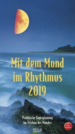 Mit dem Mond im Rhythmus 2019 von Korsch Verlag