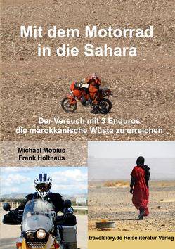 Mit dem Motorrad in die Sahara von Holthaus,  Frank, Möbius,  Michael