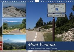 Mit dem Rennrad zum Mont Ventoux (Wandkalender 2018 DIN A4 quer) von Dupont,  Annette