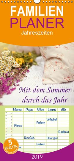 Mit dem Sommer durch das Jahr – Familienplaner hoch (Wandkalender 2019 , 21 cm x 45 cm, hoch) von Roder,  Peter