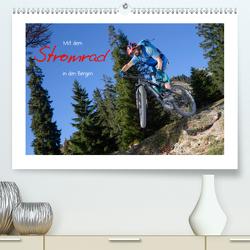 Mit dem Stromrad in den Bergen (Premium, hochwertiger DIN A2 Wandkalender 2020, Kunstdruck in Hochglanz) von Faltermaier,  Franz