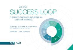 Mit dem Success Loop zum erfolgreichen Industrie 4.0 Geschäftsmodell' von Conzelmann,  Dieter, Sabine,  Sohn