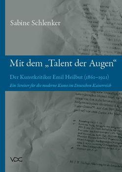 """Mit dem """"Talent der Augen"""" von Schlenker,  Sabine"""