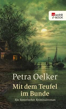 Mit dem Teufel im Bunde von Oelker,  Petra