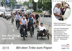 Mit dem Trike zum Papst (Wandkalender 2019 DIN A4 quer) von Boersch Kommunikationsberatung & Design,  Dieter