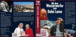 Mit dem Wasserwerfer zum Dalai Lama von Goldstein,  Mario
