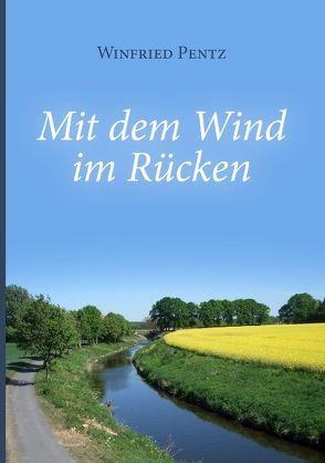 Mit dem Wind im Rücken von Pentz,  Winfried