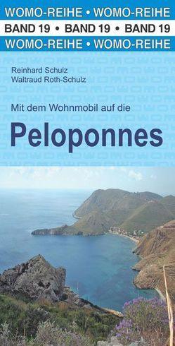 Mit dem Wohnmobil auf die Peloponnes von Roth-Schulz,  Waltraud, Schulz,  Reinhard
