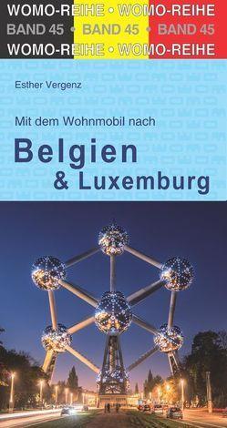 Mit dem Wohnmobil durch Belgien und Luxembourg von Vergenz,  Esther