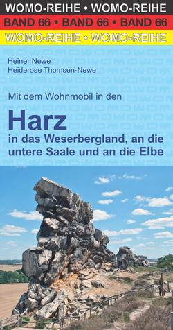 Mit dem Wohnmobil in den Harz von Newe,  Heiner, Thomsen-Newe,  Heiderose